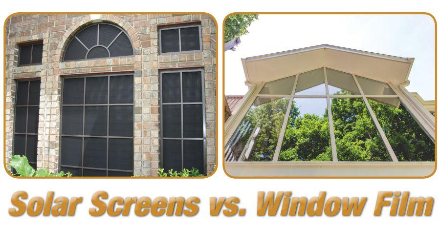 Solar Screens vs Window Film