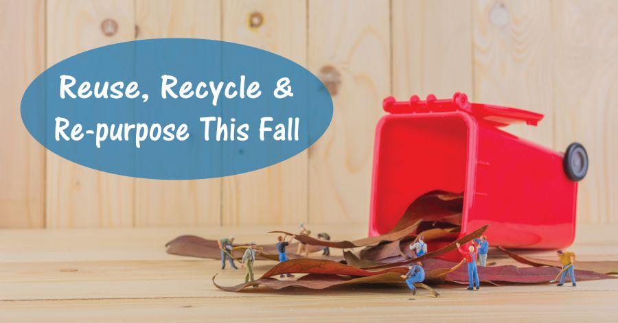 repurpose-reuse-recycle-fall